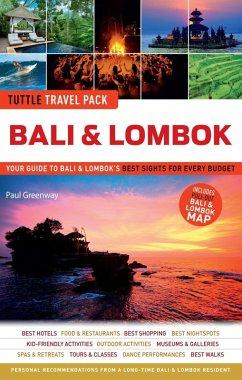 Bali & Lombok Tuttle Travel Pack (eBook, ePUB) - Greenway, Paul