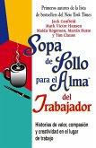 Sopa de Pollo para el Alma del Trabajador (eBook, ePUB)