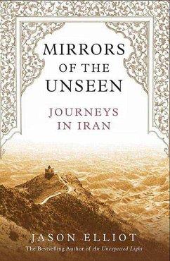 Mirrors of the Unseen (eBook, ePUB) - Elliot, Jason