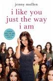 I Like You Just the Way I Am (eBook, ePUB)