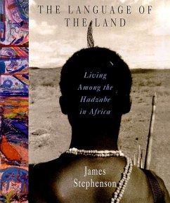 The Language of the Land (eBook, ePUB) - Stephenson, James