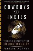 Cowboys and Indies (eBook, ePUB)