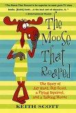 The Moose That Roared (eBook, ePUB)