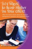 101 Ways to Score Higher on Your GMAT (eBook, ePUB)