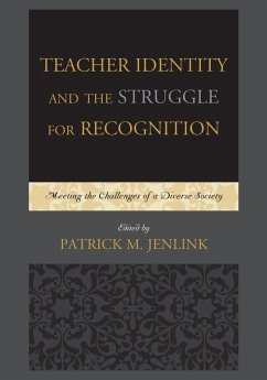 Teacher Identity and the Struggle for Recognition (eBook, ePUB)