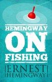 Hemingway on Fishing (eBook, ePUB)