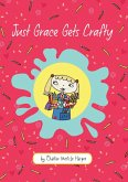 Just Grace Gets Crafty (eBook, ePUB)