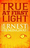 True at First Light (eBook, ePUB)