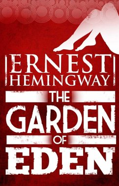 Garden of Eden (eBook, ePUB) - Hemingway, Ernest