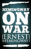 Hemingway on War (eBook, ePUB)