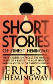 Short Stories of Ernest Hemingway (eBook, ePUB)