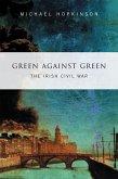 Green Against Green - The Irish Civil War (eBook, ePUB)