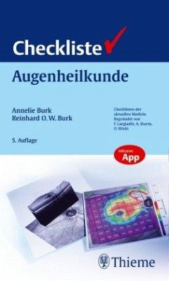 Checkliste Augenheilkunde - Burk, Annelie;Burk, Reinhard O. W.