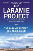 The Laramie Project and The Laramie Project: Ten Years Later (eBook, ePUB)