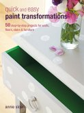 Quick and Easy Paint Transformations (eBook, ePUB)