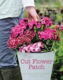 The Cut Flower Patch (eBook, ePUB)