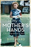 In My Mother's Hands (eBook, ePUB)