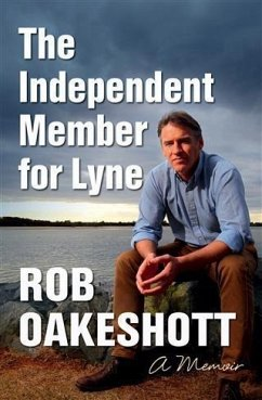 Independent Member for Lyne (eBook, ePUB) - Oakeshott, Rob