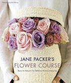 Jane Packer's Flower Course (eBook, ePUB)