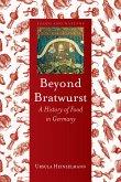Beyond Bratwurst (eBook, ePUB)