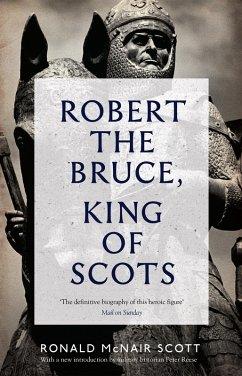 Robert The Bruce: King Of Scots (eBook, ePUB) - Scott, Ronald Mcnair
