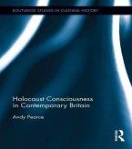 Holocaust Consciousness in Contemporary Britain (eBook, PDF)