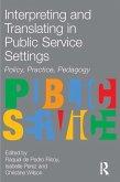 Interpreting and Translating in Public Service Settings (eBook, PDF)
