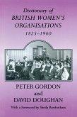 Dictionary of British Women's Organisations, 1825-1960 (eBook, ePUB)