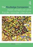 The Routledge Companion to Asian American and Pacific Islander Literature (eBook, ePUB)