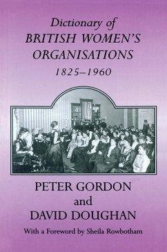 Dictionary of British Women's Organisations, 1825-1960 (eBook, PDF)
