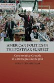 American Politics in the Postwar Sunbelt (eBook, PDF)