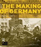 Austria, Prussia and The Making of Germany (eBook, ePUB)