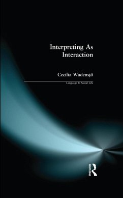 Interpreting As Interaction (eBook, PDF) - Wadensjo, Cecilia