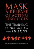 The Training of Noh Actors and The Dove (eBook, ePUB)