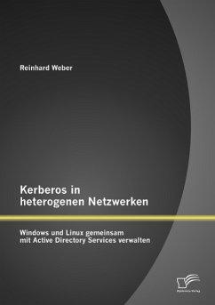 Kerberos in heterogenen Netzwerken: Windows und...