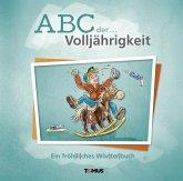ABC der ... Volljährigkeit
