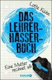 Das Lehrerhasser-Buch (eBook, ePUB)