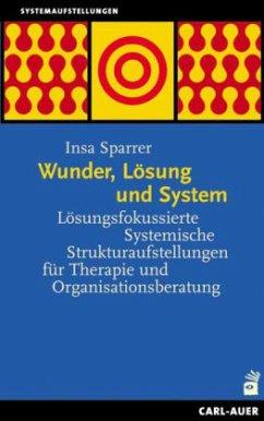 Wunder, Lösung und System - Sparrer, Insa