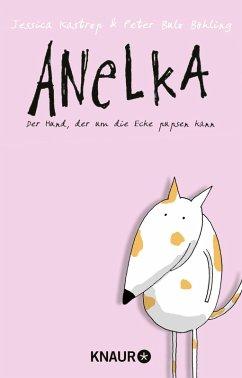 Anelka (eBook, ePUB) - Kastrop, Jessica; Böhling, Peter Bulo