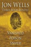 Jon Wells Three-Book Bundle (eBook, ePUB)