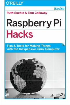 Raspberry Pi Hacks (eBook, ePUB) - Suehle, Ruth