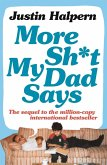 More Shit My Dad Says (eBook, ePUB)