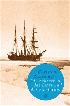 Die Schrecken des Eises und der Finsternis (eBook, ePUB) - Ransmayr, Christoph