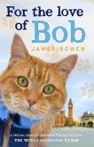 For the Love of Bob (eBook, ePUB)