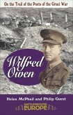On the Trail of the Poets of the Great War (eBook, ePUB)