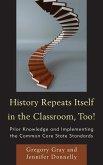 History Repeats Itself in the Classroom, Too! (eBook, ePUB)