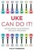 Uke Can Do It Bundle (eBook, ePUB)