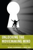 Unlocking the Moviemaking Mind (eBook, ePUB)