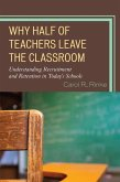 Why Half of Teachers Leave the Classroom (eBook, ePUB)