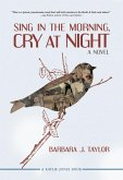 Sing in the Morning, Cry at Night (eBook, ePUB)